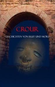 Buch: Cruor. Geschichten von Blut und Mord