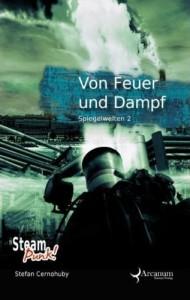 Buch: Von Feuer und Dampf