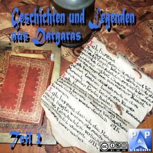 Hörspiel: Geschichten und Legenden aus Dargaras Teil 2