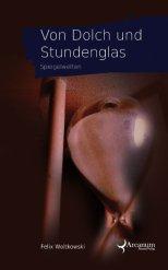 Buch: Von Dolch und Stundenglas