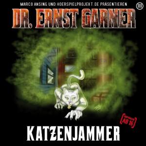Garner-Hörspiel: Katzenjammer