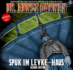 Garner-Hörspiel: Spuk im Levke-Haus