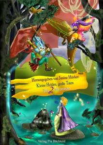 Buch: Kleine Helden, große Taten - Teil 2: Märchenwelten