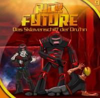 Hörspiel: Rick Future 9