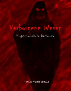 Buch: Verborgene Wesen - Kryptozoologische Anthologie