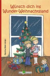 Buch: Wünsch dich ins  Wunder-Weihnachtsland 1