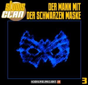Hörspiel: Studis Clan - Der Mann mit der schwarzen Maske