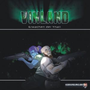 Vinland-Hörspiel: Das Erwachen der Ynari