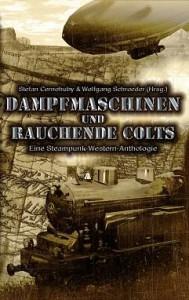 Buch: Dampfmaschinen und rauchende Colts