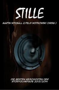 Buch: Stille. Die besten Geschichten der Storyolympiade 2013/2014